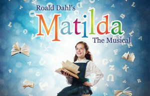 Matilda The Musical @ Barrette Center for the Arts