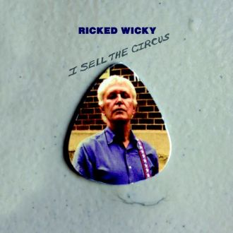 Review of 'I Sell The Circus' by 'Ricked Wicky. The new Robert Pollard project