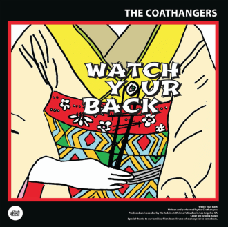 """The Coathangers share """"Watch Your Back"""" video. Split w/ Black Lips out this week on Suicide Squeeze."""