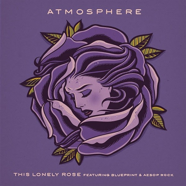 """Atmosphere drops new track """"This Lonely Rose"""" featuring Aesop Rock and Blueprint and cuts by Plain Ole Bill."""