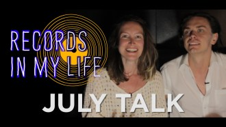 July Talk guest on 'Records In My Life'.