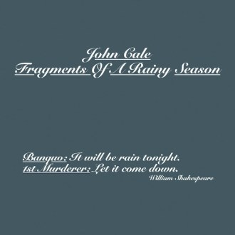 'Fragments of a Rainy Season' by John Cale, album review