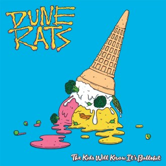 'The Kids Will Know It's Bullshit' by Dune Rats, album review by Adam Williams. The full length comes out February 3rd.