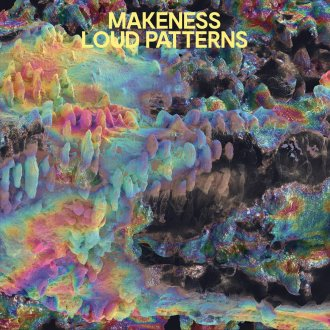 Northern Transmissions review of 'Loud Patterns' by Mkeness