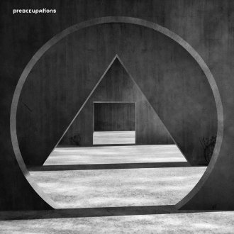 Northern Transmissions' review of 'New Material' by Preoccupations
