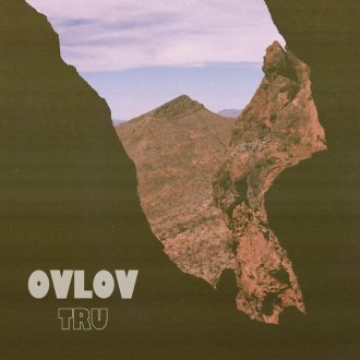 Ovlov Tru Review For Northern Transmissions