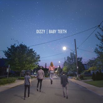 Dizzy Baby Teeth Review For Northern Transmissions
