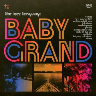The Love Language Baby Grand Review For Northern Transmissions