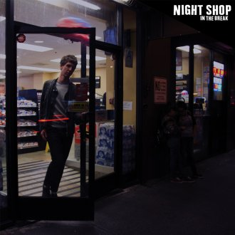 Night Shop In The Break Review for Northern Transmissions