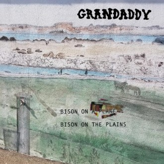 """""""Bison On The Plains"""" by Grandaddy, is Northern Transmissions' 'Song of the Day.' The track is available on Danger Mouse's 30th Century Records"""