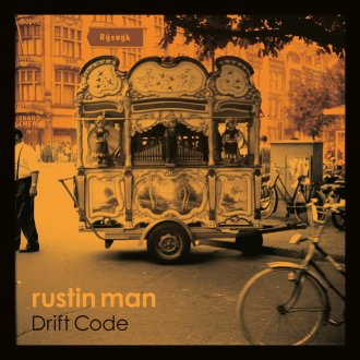 'Drift Code' by Rustin Man album review for Northern Transmissions by Adam Williams