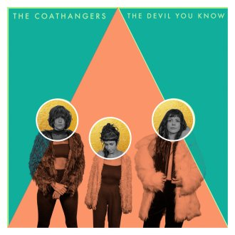 The Coathangers 'The Devil You Know' Review For Northern Transmissions