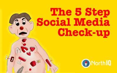The 5 Step Social Media Check-up
