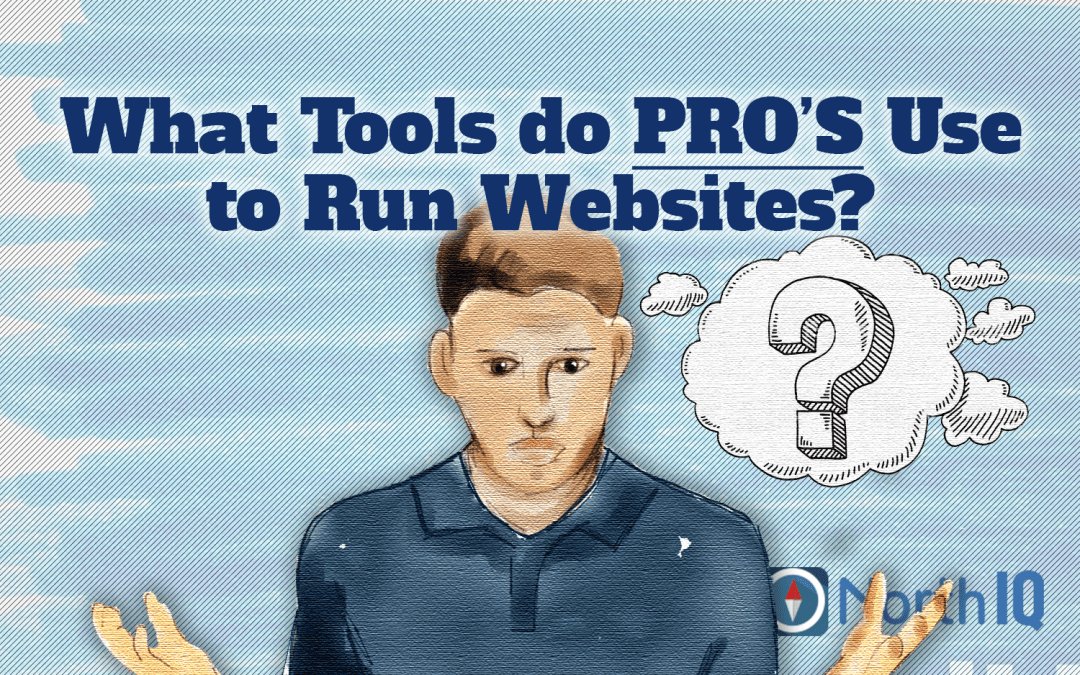The Tools We Use to Run Websites