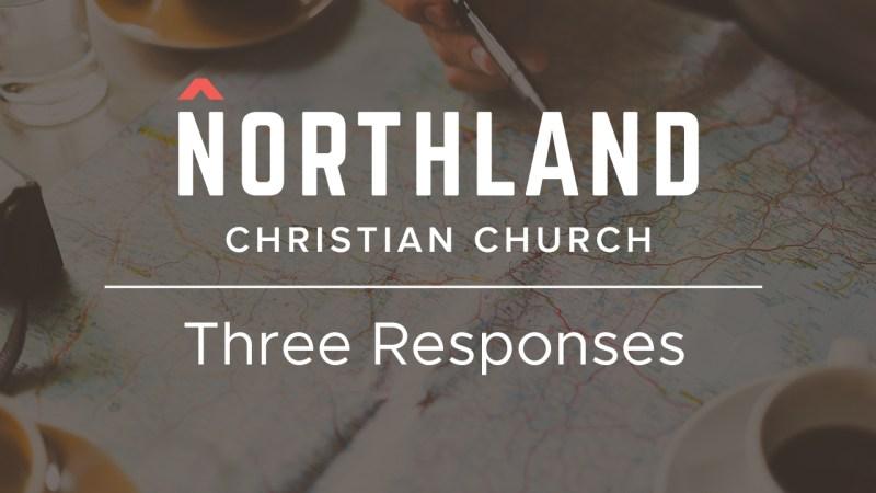 Three Responses