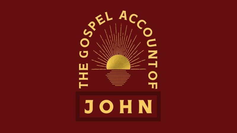 The Gospel Account of John