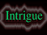 Intrigue