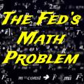 The Fed's math problem