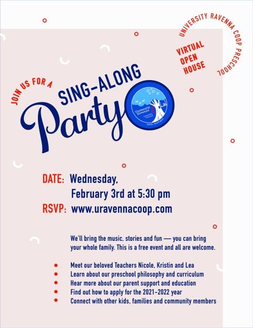 University-Ravenna Sing Along Party Open House