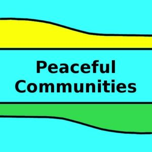 Peaceful Communities
