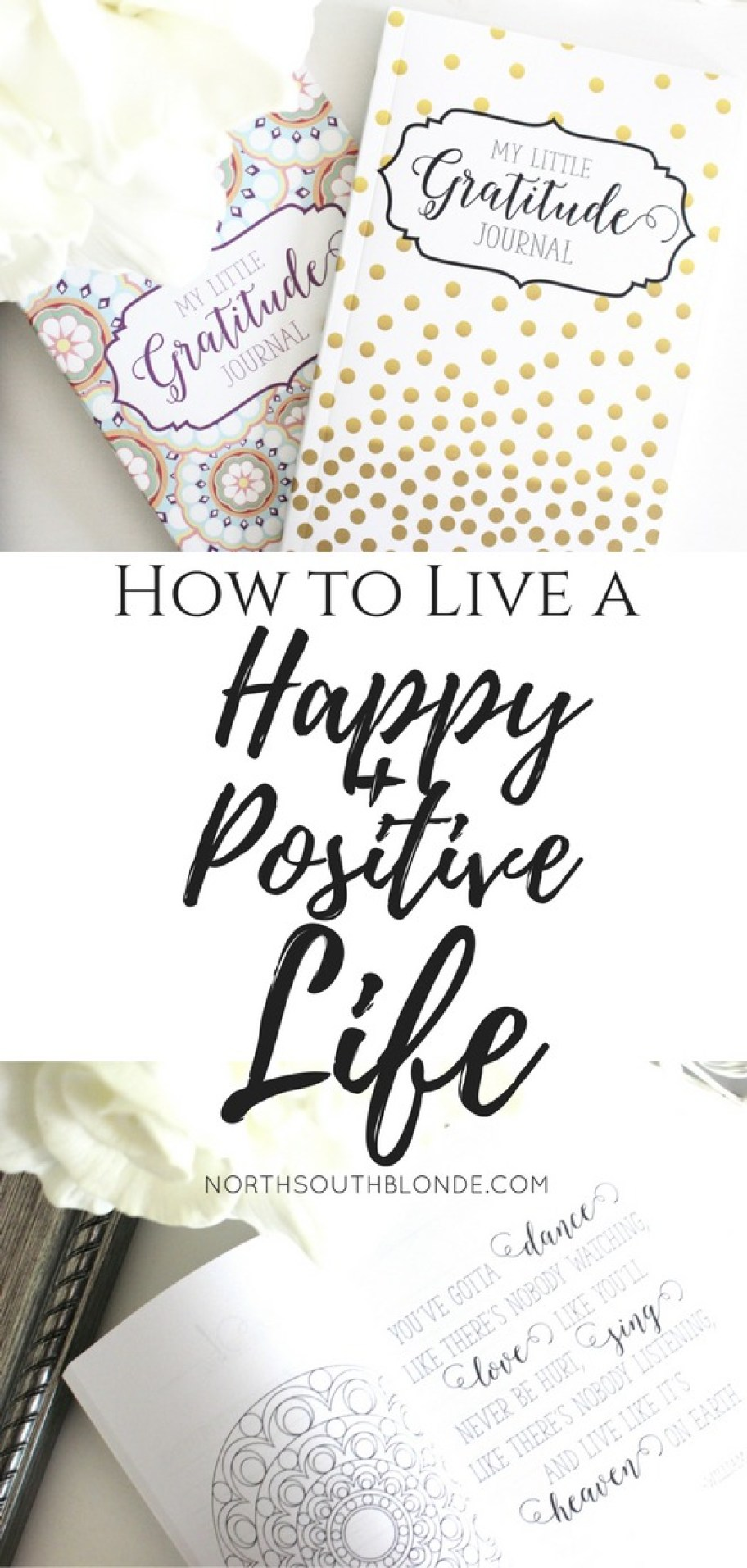 How to Live a Happy and Positive Life