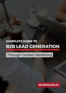 Guide to B2B Lead Generation through Content Marketing