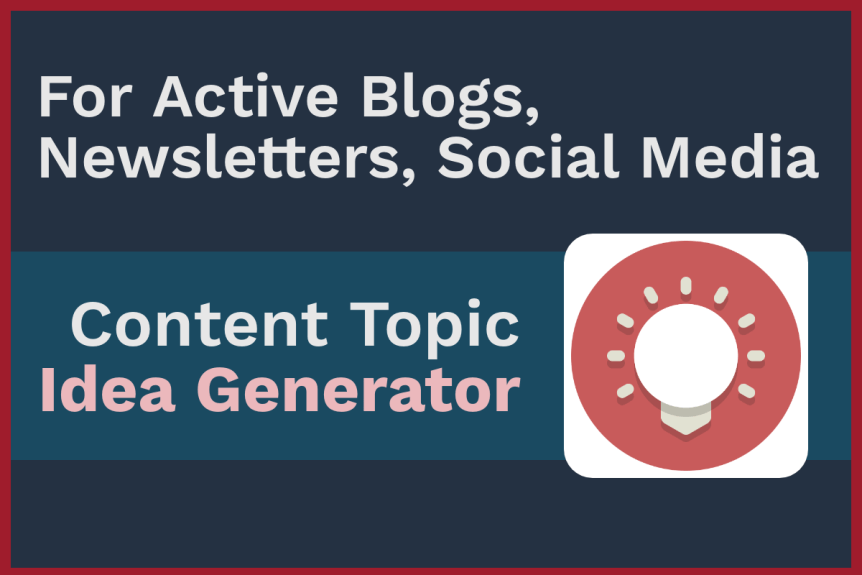 Content Topic Idea Generator for Blogs and Social Media: Your Business Experiences