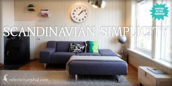 Scandinavian Simplicity on eclecticnarwhal.com