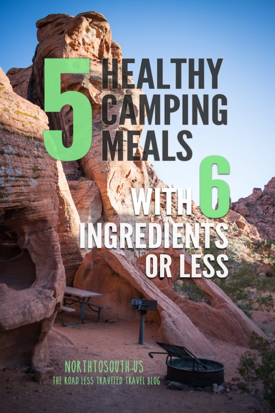 Camping Cooking and Kitchen: 5 Healthy Camping Meal Ideas with 6 Ingredients or Less on northtosouth.us
