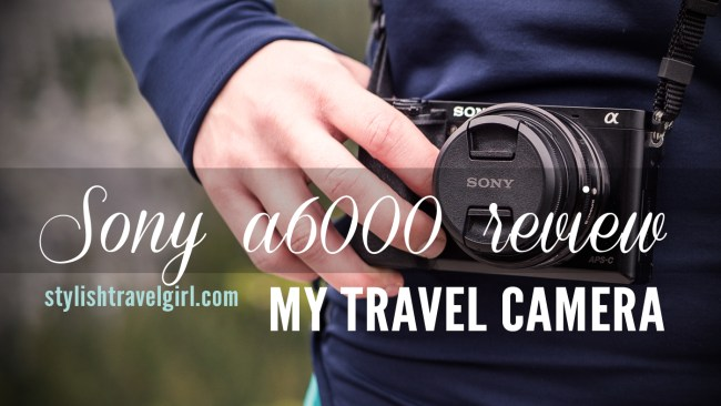 Sony a6000 Review: A Stylish Travel Camera