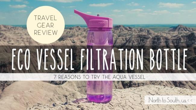 Eco Vessel Aqua Vessel Ultra Lite Filtration Bottle Review