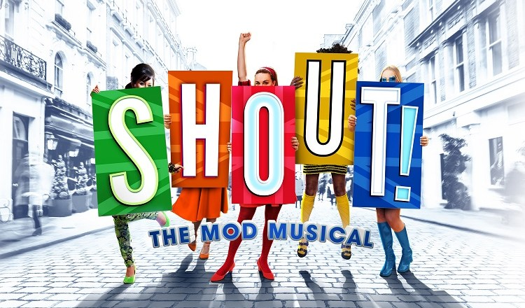 SHOUT! the Mod Musical Comes to London in 2021