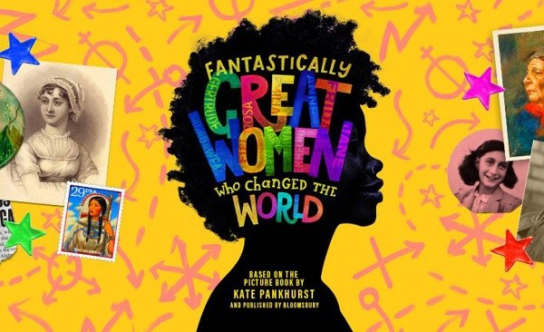 Brand new kickass-pirational pop musical Fantastically Great Women Who Changed the World premieres this Autumn