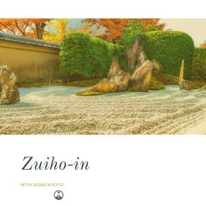 ZUIHO-IN WITH NORU KYOTO