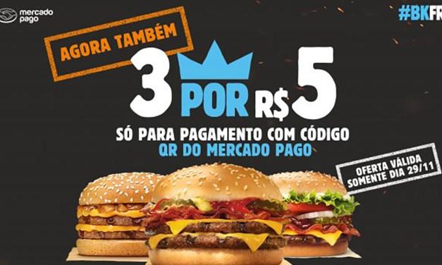 Burger King responde ao McDonald's e vai oferecer 3 por R$ 5 na Black Friday