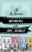 Nothing Hill with Love Actually