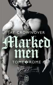 Marked Men T3 de Jay Crownover