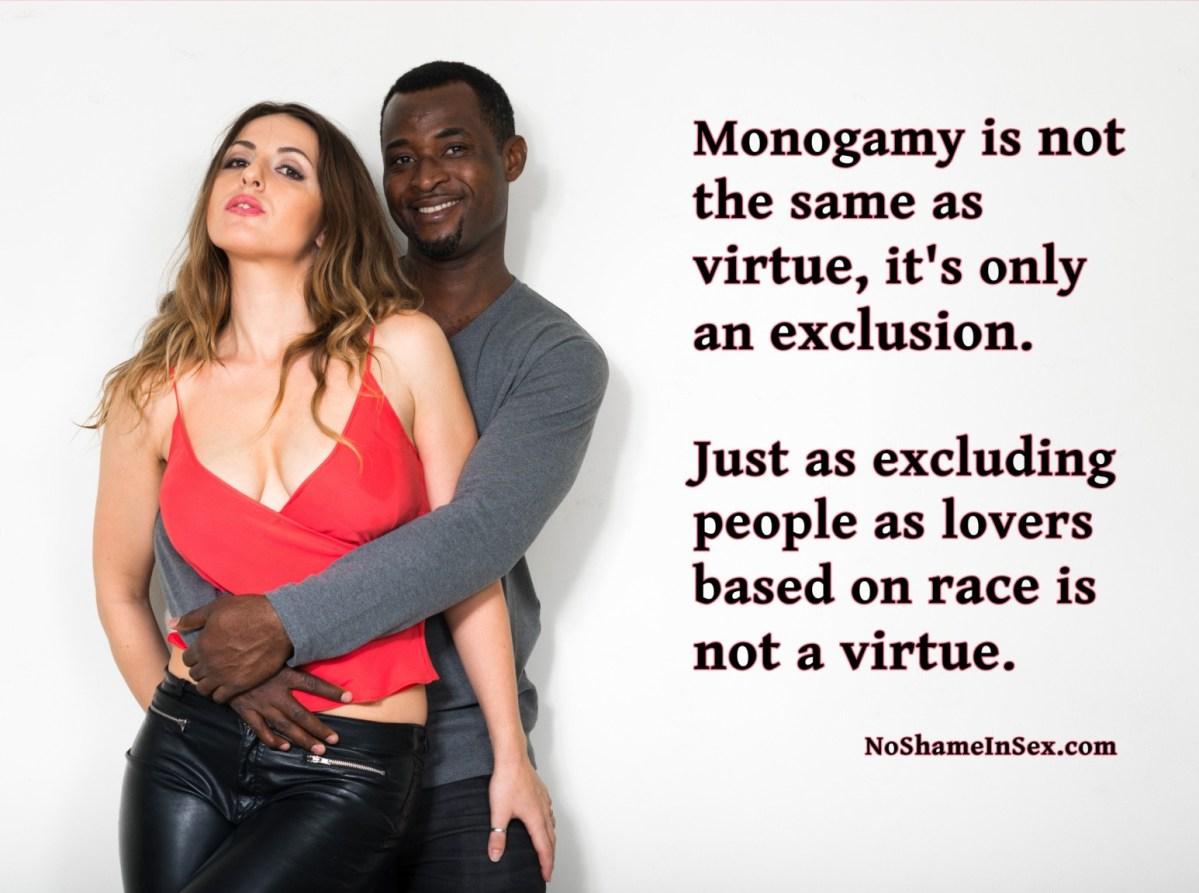 Monogamy is not virtue