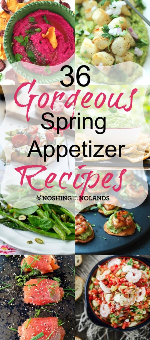 36 Gorgeous Spring Appetizers Collage2 (Custom)