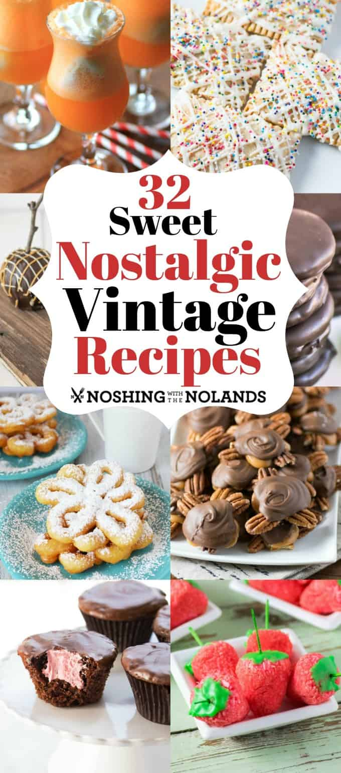 32 Sweet Nostalgic Vintage Recipes will bring a rush of fond memories back!! #nostaligic #vintage #recipes #desserts