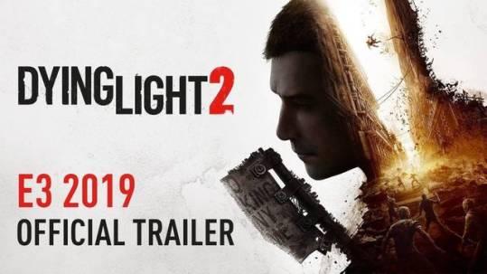 #E32019: Dying Light 2 saldrá en primavera del 2020 1