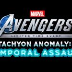 Tenemos buenas noticias para toda la comunidad de Marvel. Se ha dado por inaugurado el evento Tachyon Anomaly para Marverl´s Avengers a partir del 22 abril y hasta el 3 de mayo. Nuevos detalles, actividades y funciones lo convierten en un evento imperdible.