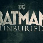 Batman: Unburied