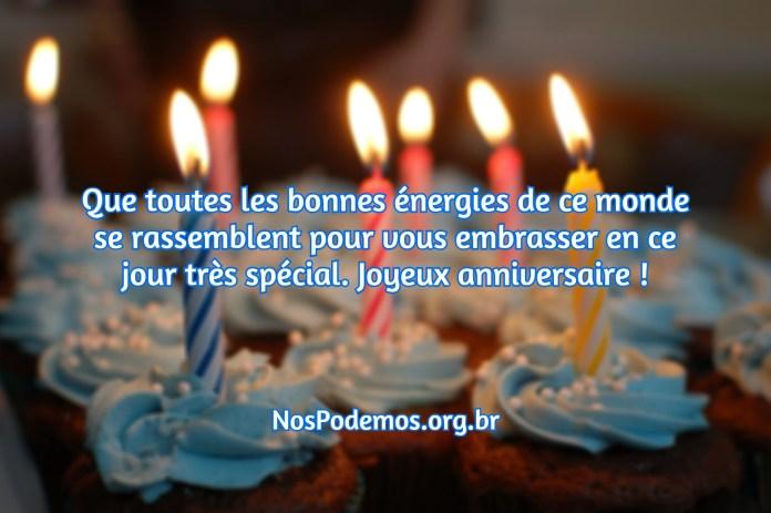 Que toutes les bonnes énergies de ce monde se rassemblent pour vous embrasser en ce jour très spécial. Joyeux anniversaire !