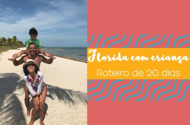 Florida com criança roteiro