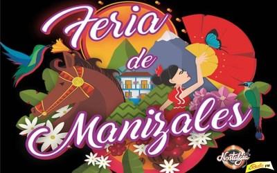 FERIA DE MANIZALES…VERSIÓN 63, CADA VEZ MÀS GRANDE