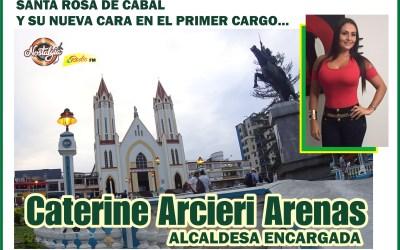 SANTA ROSA DE CABAL…TIENE NUEVA ALCALDESA, LA HERMOSA CATERINE ARCIERI; LA ENCARGADA POR EL GOBERNADOR