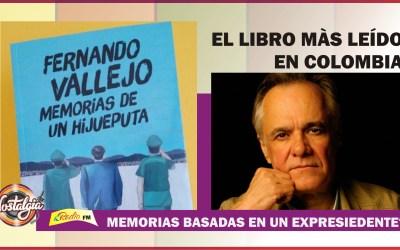 MEMORIAS DE UN HIJUEPUTA…EL LIBRO MÀS LEÍDO EN COLOMBIA