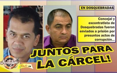 EN DOSQUEBRADAS…EL CONCEJAL LLANOS, Y EL EX CONTRATISTA CASTAÑEDA; JUNTOS PARA LA CÁRCEL!
