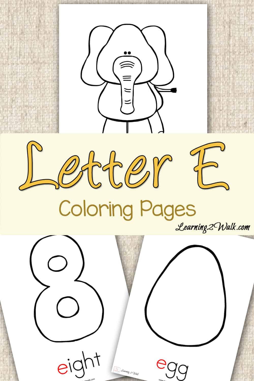 Preschool Letter Activities Letter E Coloring Pages